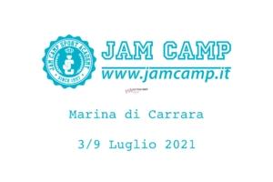 Jam Camp Marina di Carrara 3/9 Luglio 2021